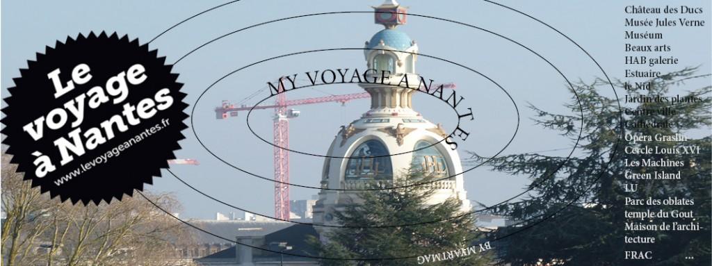 My Voyage à Nantes #1 dans actualités de l'art voyage-a-nantes